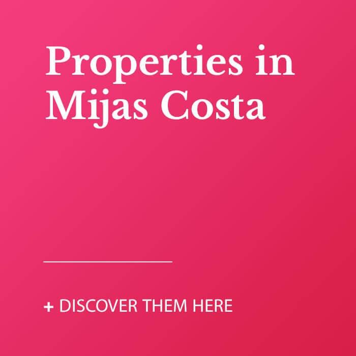 Properties in Mijas Costa